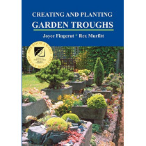 Creating and Planting Garden Troughs by Joyce Fingerut, 9781893443211