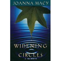 Widening Circles: A Memoir by Joanna Macy, 9781897408018