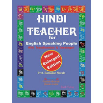 Hindi Teacher for English Speaking People, New Enlarged Edition by Ratnakar Narale, 9781897416600