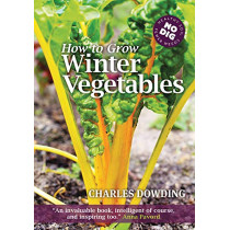 How to Grow Winter Vegetables by Charles Dowding, 9781900322881