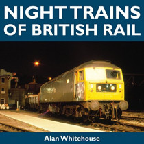 Night Trains of British Rail by Alan Whitehouse, 9781900340267