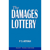 The Damages Lottery by P. S. Atiyah, 9781901362060