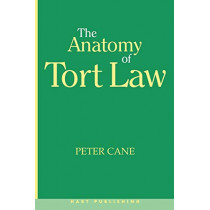 The Anatomy of Tort Law by Peter Cane, 9781901362091