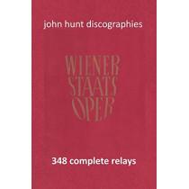 Wiener Staatsoper - 348 Complete Relays by John Hunt, 9781901395327