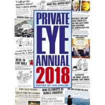 Private Eye Annual: 2018 by Ian Hislop, 9781901784664