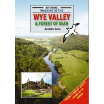 Walking in the Wye Valley and Forest of Dean by Alastair Ross, 9781902302775