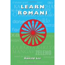 Learn Romani: Das-duma Rromanes by Ronald Lee, 9781902806440