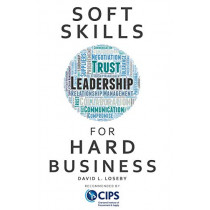 Soft Skills for Hard Business by David L. Loseby, 9781903499931