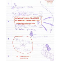 Developing a Practice Learning Curriculum: A Guide for Practice Educators by Siobhan Maclean, 9781903575901