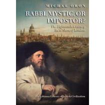 Rabbi, Mystic, or Impostor?: The Eighteenth-Century Ba'al Shem of London by Michal Oron, 9781904113034