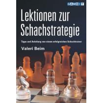 Lektionen zur Schachstrategie by Valeri Beim, 9781904600213