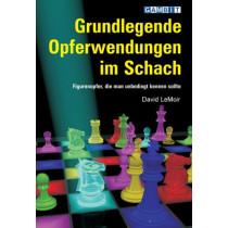 Grundlegende Opferwendungen im Schach by David LeMoir, 9781904600220