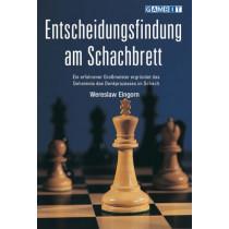 Entscheidungsfindung am Schachbrett by Wjatscheslaw Eingorn, 9781904600237