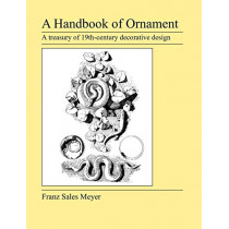 A Handbook of Ornament by Franz Sales Meyer, 9781905217687