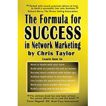 The Formula for Success in Network Marketing by Chris Taylor, 9781905493647