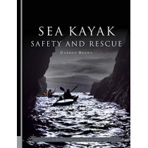 Sea Kayak Safety and Rescue by Gordon Brown, 9781906095635