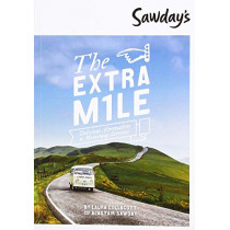 The Extra Mile: Delicious Alternatives to Motorway Services by Alastair Sawday, 9781906136963