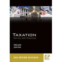 Taxation: Policy and Practice 2018/19 (25th edition): 2018 by Andy Lymer, 9781906201401