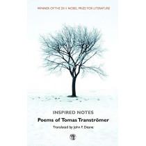 Inspired Notes: Poems of Tomas Transtromer by Tomas Transtromer, 9781906614539