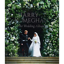Prince Harry and Meghan Markle - The Wedding Album by Robert Jobson, 9781906670627