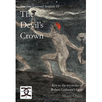 The Devil's Crown: Key to the mysteries of Robert Cochrane's Craft by Shani Oates, 9781906958404