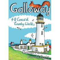 Galloway: 40 Coast & Country Walks by Darren Flint, 9781907025747