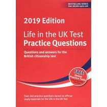 Life in the UK Test: Practice Questions 2019: Questions and answers for the British citizenship test by Henry Dillon, 9781907389658