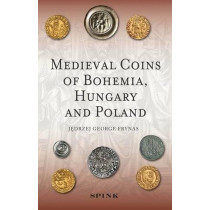 Medieval Coins of Bohemia, Hungary and Poland by George Frynas, 9781907427527