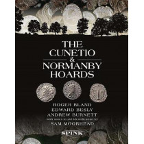 The Cunetio and Normanby Hoards by Roger Bland, 9781907427954