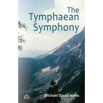 The Tymphaean Symphony by Michael David Jones, 9781908241498