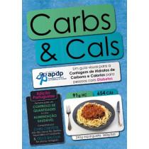 Carbs & Cals (ed. Portuguesa): Um Guia Visual Para a Contagem De Hidratos De Carbono E Calorias Para Pessoas Com Diabetes by Chris Cheyette, 9781908261021