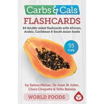 Carbs & Cals Flashcards WORLD FOODS: 64 double-sided flashcards with African, Arabic, Caribbean & South Asian foods by Salma Mehar, 9781908261267