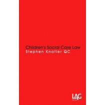 Children's Social Care Law by Stephen Knafler, 9781908407801