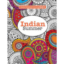 Really RELAXING Colouring Book 6: Indian Summer - A Jewelled Journey through Indian Pattern and Colour by Elizabeth James, 9781908707499