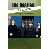 The Beatles... the Easy Way by Andrew Greenaway, 9781908724083