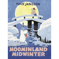 Moominland Midwinter by Tove Jansson, 9781908745668