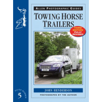 Towing Horse Trailers by John Henderson, 9781908809025