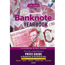 The Banknote Yearbook: 11th Edition by John W Mussell, 9781908828569