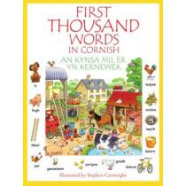 First Thousand Words in Cornish: Kynsa MIL er yn Kernewek by Graham Sandercock, 9781908965059