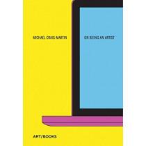 On Being An Artist by Michael Craig-Martin, 9781908970503