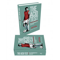 The Acid Test: The Autobiography of Clyde Best, Limited Edition by Clyde Best, 9781909245457
