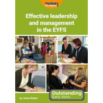 Effective Leadership and Management in the EYFS by Jenny Barber, 9781909280915