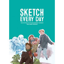 Sketch Every Day: 100+ simple drawing exercises from Simone Grunewald by Simone Grunewald, 9781909414907