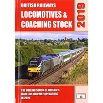 British Railways Locomotives & Coaching Stock 2019: The Rolling Stock of Britain's Mainline Railway Operators by Robert Pritchard, 9781909431515