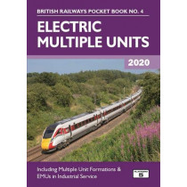 Electric Multiple Units 2020: Including Multiple Unit Formations by Robert Pritchard, 9781909431577