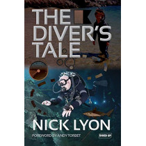The Diver's Tale by Nick Lyon, 9781909455245