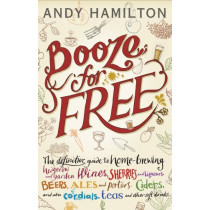 Booze for Free by Andy Hamilton, 9781909513167