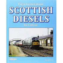 First Generation Scottish Diesels in Colour, 9781909625785