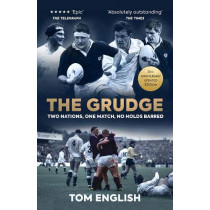The Grudge: Two Nations, One Match, No Holds Barred by Tom English, 9781909715837