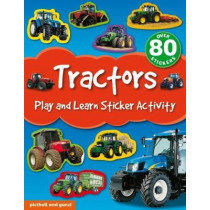 Play and Learn Sticker Activity: Tractors by Chez Picthall, 9781909763654
